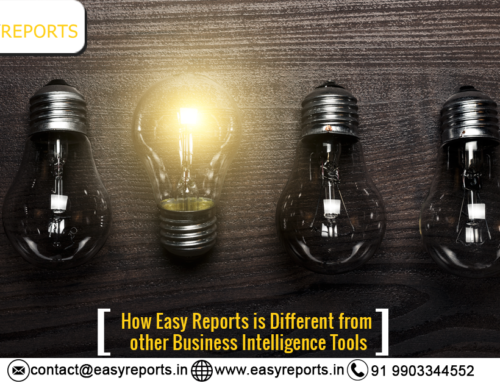How EasyReports is Different from other Business Intelligence Tools