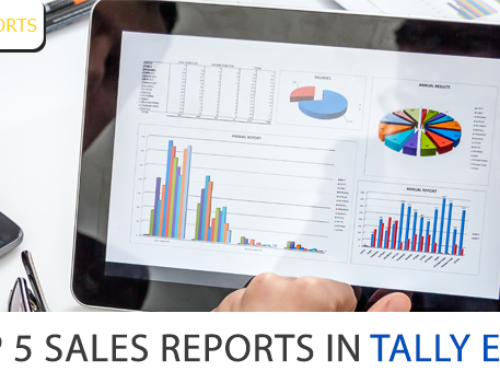 Top 5 Sales Reports in Tally ERP9