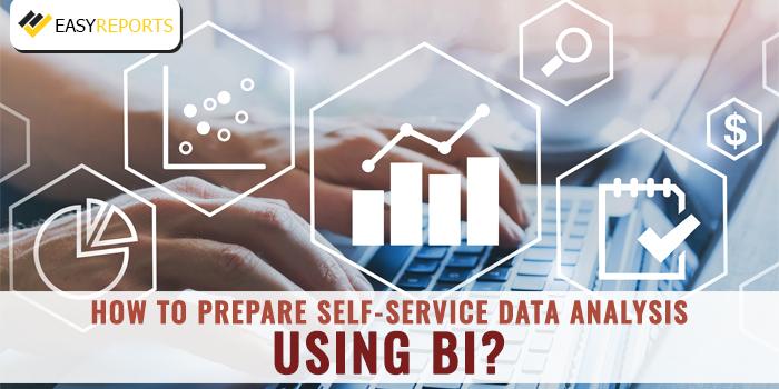 Prepare Self-Service Data Analysis using BI