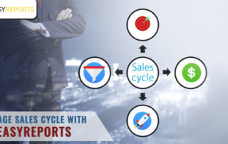 Manage sales cycle with EasyReports