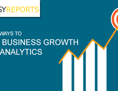 Top 7 ways to boost Business Growth using Analytics
