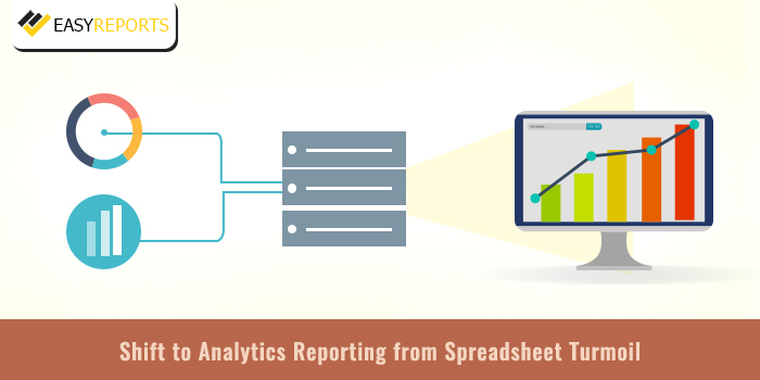 Shift to Analytics Reporting from Spreadsheet Turmoil