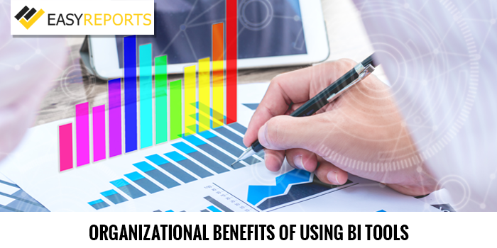 Benefits of using BI tools