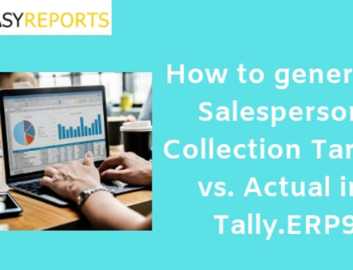 How to generate Salesperson Collection Target vs. Actual in Tally ERP9
