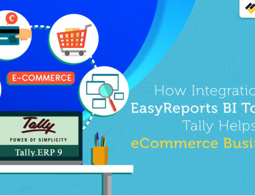 How Integration of EasyReports BI Tool with Tally Helps eCommerce Businesses?